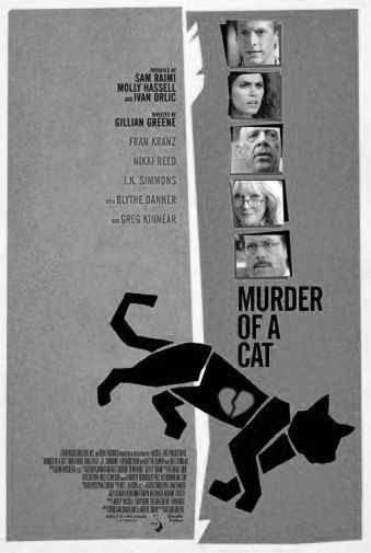 Murder Of A Cat black and white poster