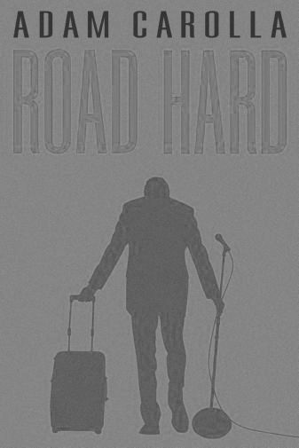 Road Hard black and white poster