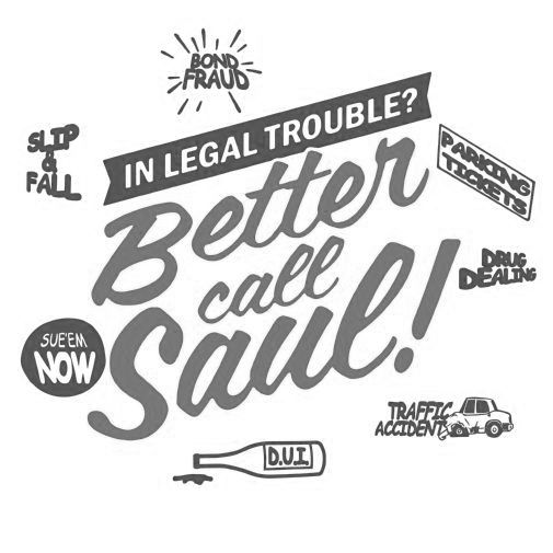 Better Call Saul black and white poster
