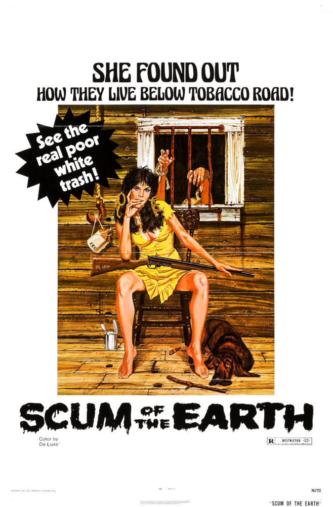 Scum Of The Earth poster